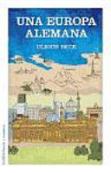 UNA EUROPA ALEMANA - ULRICH BECK